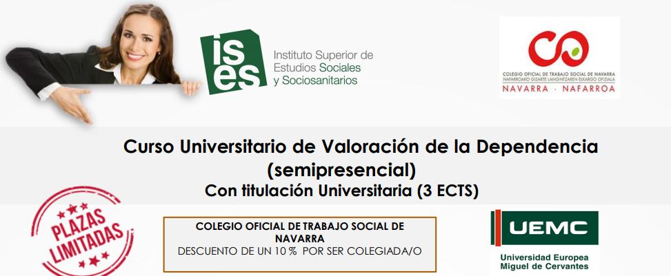 CURSO UNIVERSITARIO DE VALORACIÓN DE LA DEPENDENCIA (Instituto Superior de Estudios Sociales y Sociosanitarios)